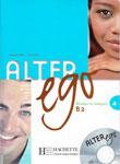 """Курс французского языка """"Alter Ego 4. Methode de francais B2"""""""