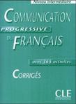 """Ответы к учебнику французского языка """"Communication Progressive du Francais. avec 365 activites"""""""