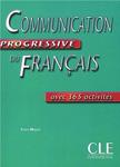 """Учебное пособие по французскому языку """"Communication Progressive du Francais avec 365 activites"""""""