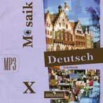 """Аудиокурс немецкого языка """"Deutch Mosaik X"""""""