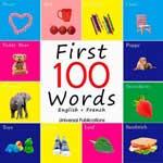 "Наглядный французский словарь ""First 100 Words. English+French"""