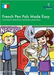 """Учебное пособие по французскому языку """"French Pen Pals Made Easy"""""""