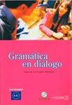 Gramatica en dialogo. Nivel Intermedio A1-B1