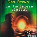 La Fortaleza Digital / Цифровая крепость