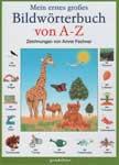 """Словарь для детей """"Mein ersters grobes bildworterbuch von A – Z"""""""