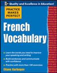 """Французский словарь """"Practice Make Perfect: French Vocabulary"""""""