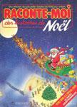 """Детское аудио на французском языке """"Raconte-moi des histoires de Noel (Livret et Cassette 03)"""""""