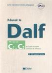 """Учебное пособие по  французскому языку """"Reussir le DALF. Niveaux C1 et C2"""""""