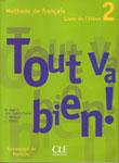"""Курс французского языка """"Tout va bien 2! Methode de francais"""""""
