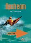 Upstream: intermediate. B2. Student`s book. Virginia Evans, Jenny Dooley