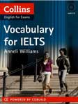 Vocabulary for IELTS. Anneli Williams
