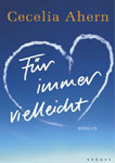 "Книга на немецком языке ""Fur immer vielleicht / Там, где заканчивается радуга"""