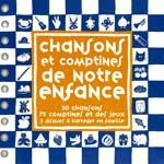 "Сборник детских песен на французском языке ""Chansons et Comptines de notre Enfance"""