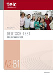 "Тест реального экзамена DTZ ""Deutsch-Test fur Zuwanderer A2 - B1"""