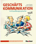 "Учебник немецкого языка ""GESCHAFTSKOMMUNIKATION. Verhandlungssprache"""