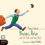 "Аудиокнига на немецком языке ""Hectors Reise oder die Suche nach dem Gluck/Путешествие Гектора, или поиски счастья"""
