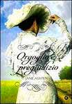 Orgoglio e pregiudizio / Гордость и предубеждение